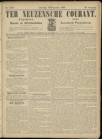 Ter Neuzensche Courant. Algemeen Nieuws- en Advertentieblad voor Zeeuwsch-Vlaanderen / Neuzensche Courant ... (idem) / (Algemeen) nieuws en advertentieblad voor Zeeuwsch-Vlaanderen 1891-09-19