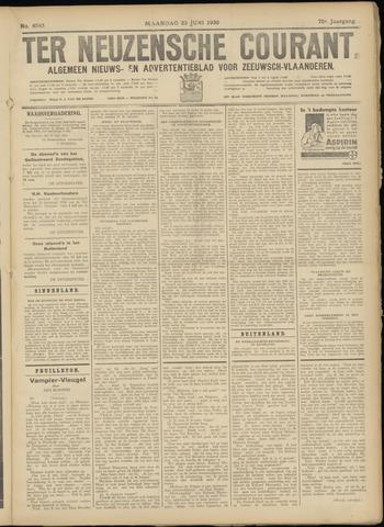 Ter Neuzensche Courant. Algemeen Nieuws- en Advertentieblad voor Zeeuwsch-Vlaanderen / Neuzensche Courant ... (idem) / (Algemeen) nieuws en advertentieblad voor Zeeuwsch-Vlaanderen 1930-06-23