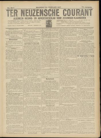 Ter Neuzensche Courant. Algemeen Nieuws- en Advertentieblad voor Zeeuwsch-Vlaanderen / Neuzensche Courant ... (idem) / (Algemeen) nieuws en advertentieblad voor Zeeuwsch-Vlaanderen 1937-02-22