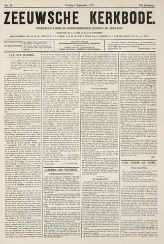 Zeeuwsche kerkbode, weekblad gewijd aan de belangen der gereformeerde kerken/ Zeeuwsch kerkblad 1939-09-01
