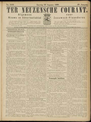 Ter Neuzensche Courant. Algemeen Nieuws- en Advertentieblad voor Zeeuwsch-Vlaanderen / Neuzensche Courant ... (idem) / (Algemeen) nieuws en advertentieblad voor Zeeuwsch-Vlaanderen 1908-08-29