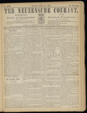 Ter Neuzensche Courant. Algemeen Nieuws- en Advertentieblad voor Zeeuwsch-Vlaanderen / Neuzensche Courant ... (idem) / (Algemeen) nieuws en advertentieblad voor Zeeuwsch-Vlaanderen 1901-01-12