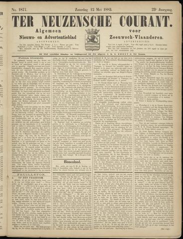 Ter Neuzensche Courant. Algemeen Nieuws- en Advertentieblad voor Zeeuwsch-Vlaanderen / Neuzensche Courant ... (idem) / (Algemeen) nieuws en advertentieblad voor Zeeuwsch-Vlaanderen 1883-05-12