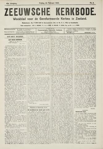 Zeeuwsche kerkbode, weekblad gewijd aan de belangen der gereformeerde kerken/ Zeeuwsch kerkblad 1929-02-22