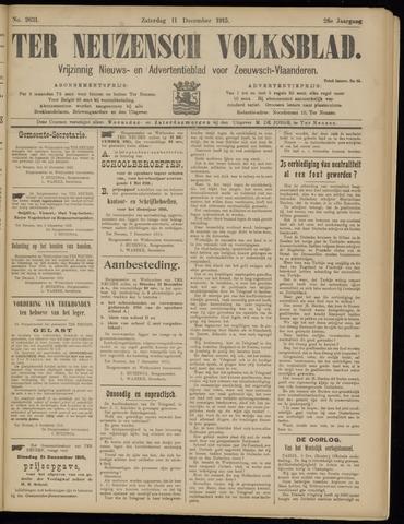 Ter Neuzensch Volksblad. Vrijzinnig nieuws- en advertentieblad voor Zeeuwsch- Vlaanderen / Zeeuwsch Nieuwsblad. Nieuws- en advertentieblad voor Zeeland 1915-12-11