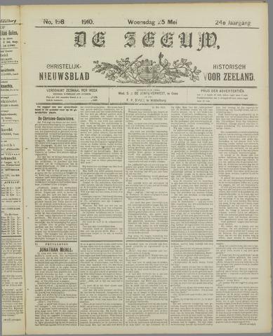 De Zeeuw. Christelijk-historisch nieuwsblad voor Zeeland 1910-05-25