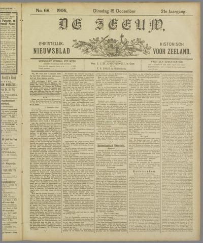 De Zeeuw. Christelijk-historisch nieuwsblad voor Zeeland 1906-12-18