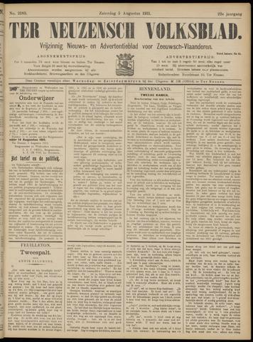 Ter Neuzensch Volksblad. Vrijzinnig nieuws- en advertentieblad voor Zeeuwsch- Vlaanderen / Zeeuwsch Nieuwsblad. Nieuws- en advertentieblad voor Zeeland 1911-08-05