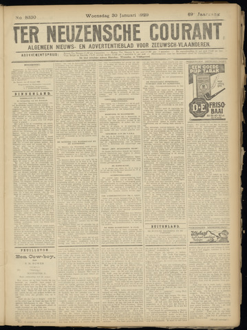 Ter Neuzensche Courant. Algemeen Nieuws- en Advertentieblad voor Zeeuwsch-Vlaanderen / Neuzensche Courant ... (idem) / (Algemeen) nieuws en advertentieblad voor Zeeuwsch-Vlaanderen 1929-01-30