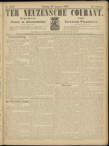 Ter Neuzensche Courant. Algemeen Nieuws- en Advertentieblad voor Zeeuwsch-Vlaanderen / Neuzensche Courant ... (idem) / (Algemeen) nieuws en advertentieblad voor Zeeuwsch-Vlaanderen 1895-08-20
