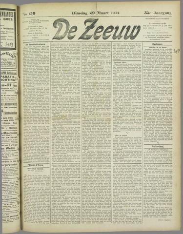 De Zeeuw. Christelijk-historisch nieuwsblad voor Zeeland 1921-03-29