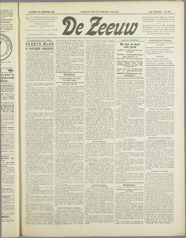 De Zeeuw. Christelijk-historisch nieuwsblad voor Zeeland 1934-08-18