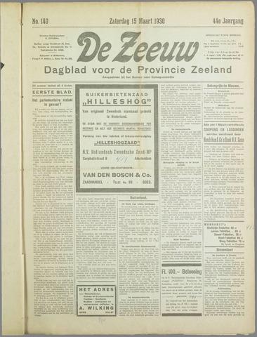De Zeeuw. Christelijk-historisch nieuwsblad voor Zeeland 1930-03-15
