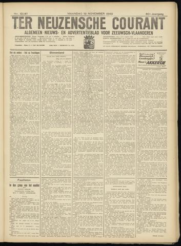 Ter Neuzensche Courant. Algemeen Nieuws- en Advertentieblad voor Zeeuwsch-Vlaanderen / Neuzensche Courant ... (idem) / (Algemeen) nieuws en advertentieblad voor Zeeuwsch-Vlaanderen 1940-11-18