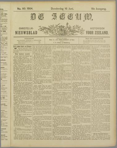 De Zeeuw. Christelijk-historisch nieuwsblad voor Zeeland 1904-06-16