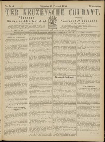 Ter Neuzensche Courant. Algemeen Nieuws- en Advertentieblad voor Zeeuwsch-Vlaanderen / Neuzensche Courant ... (idem) / (Algemeen) nieuws en advertentieblad voor Zeeuwsch-Vlaanderen 1910-02-10