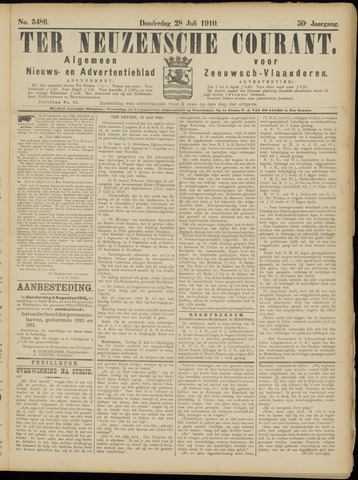 Ter Neuzensche Courant. Algemeen Nieuws- en Advertentieblad voor Zeeuwsch-Vlaanderen / Neuzensche Courant ... (idem) / (Algemeen) nieuws en advertentieblad voor Zeeuwsch-Vlaanderen 1910-07-28
