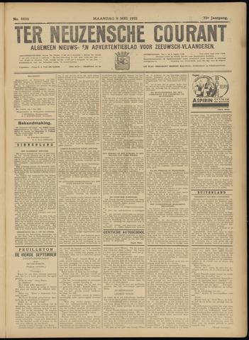Ter Neuzensche Courant. Algemeen Nieuws- en Advertentieblad voor Zeeuwsch-Vlaanderen / Neuzensche Courant ... (idem) / (Algemeen) nieuws en advertentieblad voor Zeeuwsch-Vlaanderen 1932-05-09