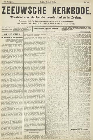 Zeeuwsche kerkbode, weekblad gewijd aan de belangen der gereformeerde kerken/ Zeeuwsch kerkblad 1927-04-01