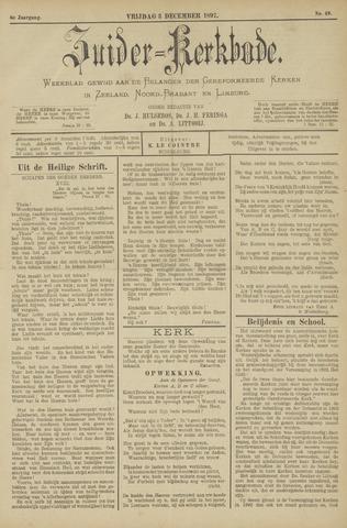 Zuider Kerkbode, Weekblad gewijd aan de belangen der gereformeerde kerken in Zeeland, Noord-Brabant en Limburg. 1897-12-03