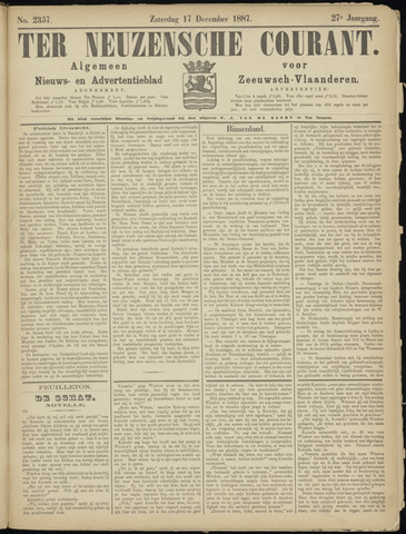 Ter Neuzensche Courant. Algemeen Nieuws- en Advertentieblad voor Zeeuwsch-Vlaanderen / Neuzensche Courant ... (idem) / (Algemeen) nieuws en advertentieblad voor Zeeuwsch-Vlaanderen 1887-12-17