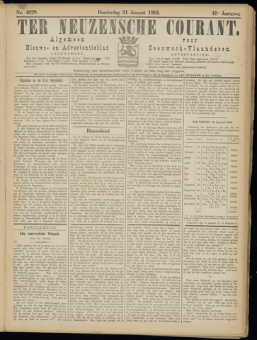 Ter Neuzensche Courant. Algemeen Nieuws- en Advertentieblad voor Zeeuwsch-Vlaanderen / Neuzensche Courant ... (idem) / (Algemeen) nieuws en advertentieblad voor Zeeuwsch-Vlaanderen 1901-01-31