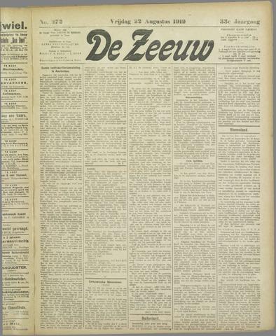De Zeeuw. Christelijk-historisch nieuwsblad voor Zeeland 1919-08-22