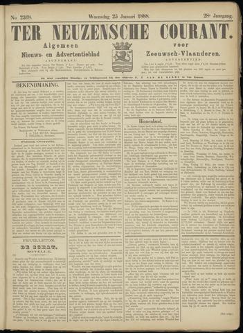Ter Neuzensche Courant. Algemeen Nieuws- en Advertentieblad voor Zeeuwsch-Vlaanderen / Neuzensche Courant ... (idem) / (Algemeen) nieuws en advertentieblad voor Zeeuwsch-Vlaanderen 1888-01-25