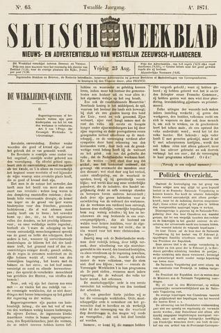 Sluisch Weekblad. Nieuws- en advertentieblad voor Westelijk Zeeuwsch-Vlaanderen 1871-08-25