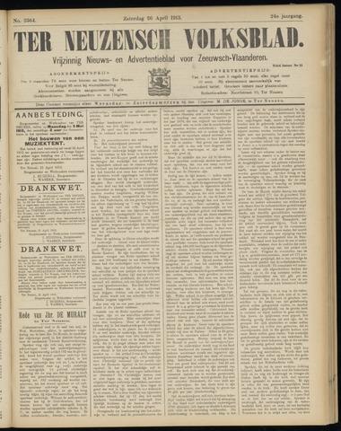 Ter Neuzensch Volksblad. Vrijzinnig nieuws- en advertentieblad voor Zeeuwsch- Vlaanderen / Zeeuwsch Nieuwsblad. Nieuws- en advertentieblad voor Zeeland 1913-04-26