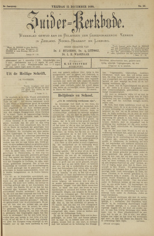 Zuider Kerkbode, Weekblad gewijd aan de belangen der gereformeerde kerken in Zeeland, Noord-Brabant en Limburg. 1899-12-15