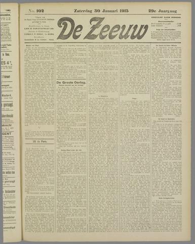 De Zeeuw. Christelijk-historisch nieuwsblad voor Zeeland 1915-01-30