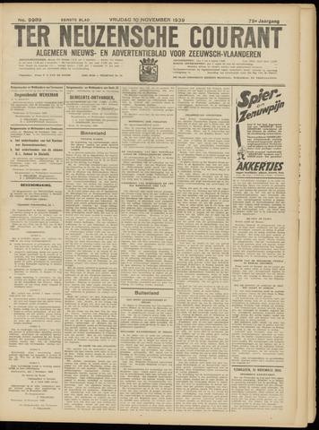 Ter Neuzensche Courant. Algemeen Nieuws- en Advertentieblad voor Zeeuwsch-Vlaanderen / Neuzensche Courant ... (idem) / (Algemeen) nieuws en advertentieblad voor Zeeuwsch-Vlaanderen 1939-11-10