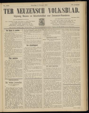 Ter Neuzensch Volksblad. Vrijzinnig nieuws- en advertentieblad voor Zeeuwsch- Vlaanderen / Zeeuwsch Nieuwsblad. Nieuws- en advertentieblad voor Zeeland 1913-02-08