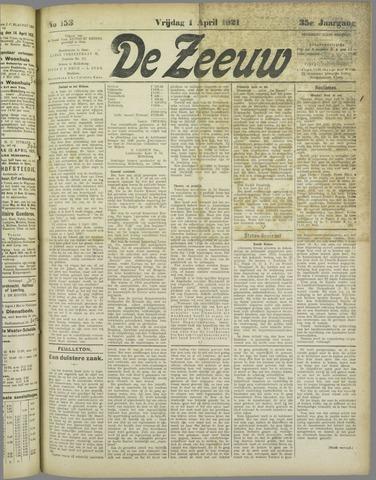 De Zeeuw. Christelijk-historisch nieuwsblad voor Zeeland 1921-04-01