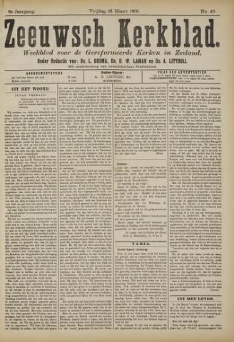 Zeeuwsche kerkbode, weekblad gewijd aan de belangen der gereformeerde kerken/ Zeeuwsch kerkblad 1909-03-26
