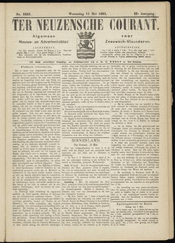 Ter Neuzensche Courant. Algemeen Nieuws- en Advertentieblad voor Zeeuwsch-Vlaanderen / Neuzensche Courant ... (idem) / (Algemeen) nieuws en advertentieblad voor Zeeuwsch-Vlaanderen 1881-05-11