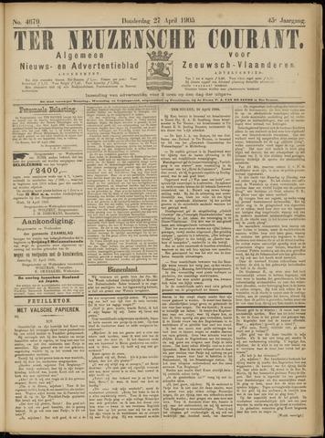 Ter Neuzensche Courant. Algemeen Nieuws- en Advertentieblad voor Zeeuwsch-Vlaanderen / Neuzensche Courant ... (idem) / (Algemeen) nieuws en advertentieblad voor Zeeuwsch-Vlaanderen 1905-04-27