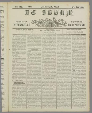 De Zeeuw. Christelijk-historisch nieuwsblad voor Zeeland 1910-03-10