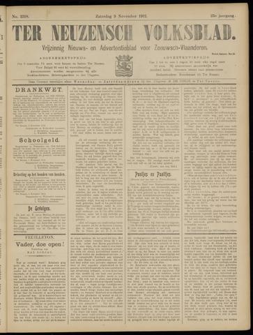 Ter Neuzensch Volksblad. Vrijzinnig nieuws- en advertentieblad voor Zeeuwsch- Vlaanderen / Zeeuwsch Nieuwsblad. Nieuws- en advertentieblad voor Zeeland 1912-11-09