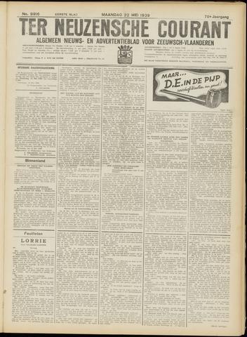 Ter Neuzensche Courant. Algemeen Nieuws- en Advertentieblad voor Zeeuwsch-Vlaanderen / Neuzensche Courant ... (idem) / (Algemeen) nieuws en advertentieblad voor Zeeuwsch-Vlaanderen 1939-05-22