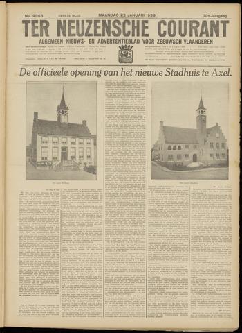 Ter Neuzensche Courant. Algemeen Nieuws- en Advertentieblad voor Zeeuwsch-Vlaanderen / Neuzensche Courant ... (idem) / (Algemeen) nieuws en advertentieblad voor Zeeuwsch-Vlaanderen 1939-01-23