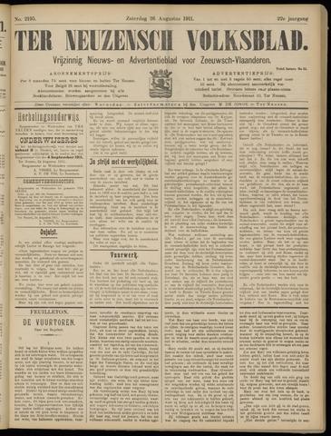 Ter Neuzensch Volksblad. Vrijzinnig nieuws- en advertentieblad voor Zeeuwsch- Vlaanderen / Zeeuwsch Nieuwsblad. Nieuws- en advertentieblad voor Zeeland 1911-08-26