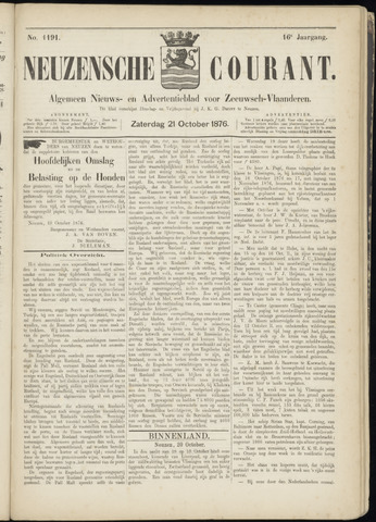 Ter Neuzensche Courant. Algemeen Nieuws- en Advertentieblad voor Zeeuwsch-Vlaanderen / Neuzensche Courant ... (idem) / (Algemeen) nieuws en advertentieblad voor Zeeuwsch-Vlaanderen 1876-10-21