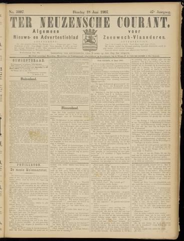 Ter Neuzensche Courant. Algemeen Nieuws- en Advertentieblad voor Zeeuwsch-Vlaanderen / Neuzensche Courant ... (idem) / (Algemeen) nieuws en advertentieblad voor Zeeuwsch-Vlaanderen 1907-06-18
