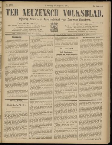 Ter Neuzensch Volksblad. Vrijzinnig nieuws- en advertentieblad voor Zeeuwsch- Vlaanderen / Zeeuwsch Nieuwsblad. Nieuws- en advertentieblad voor Zeeland 1914-08-26