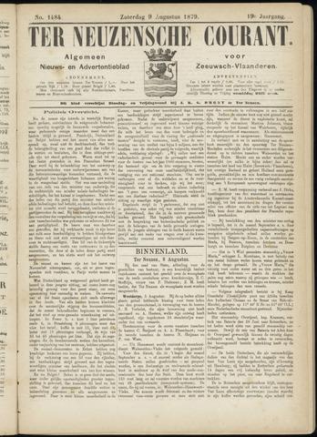Ter Neuzensche Courant. Algemeen Nieuws- en Advertentieblad voor Zeeuwsch-Vlaanderen / Neuzensche Courant ... (idem) / (Algemeen) nieuws en advertentieblad voor Zeeuwsch-Vlaanderen 1879-08-09