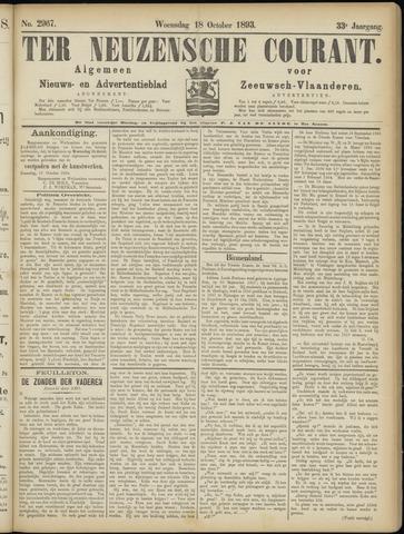 Ter Neuzensche Courant. Algemeen Nieuws- en Advertentieblad voor Zeeuwsch-Vlaanderen / Neuzensche Courant ... (idem) / (Algemeen) nieuws en advertentieblad voor Zeeuwsch-Vlaanderen 1893-10-18