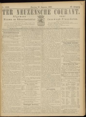 Ter Neuzensche Courant. Algemeen Nieuws- en Advertentieblad voor Zeeuwsch-Vlaanderen / Neuzensche Courant ... (idem) / (Algemeen) nieuws en advertentieblad voor Zeeuwsch-Vlaanderen 1907-08-31