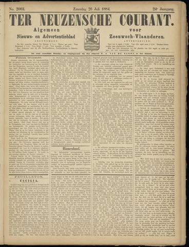 Ter Neuzensche Courant. Algemeen Nieuws- en Advertentieblad voor Zeeuwsch-Vlaanderen / Neuzensche Courant ... (idem) / (Algemeen) nieuws en advertentieblad voor Zeeuwsch-Vlaanderen 1884-07-26
